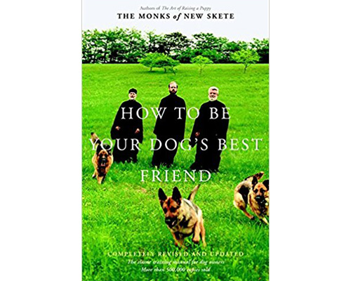 6. How to be your dog's best friend: The classic training manual for dog owners
