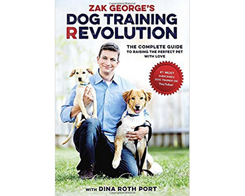 2. Zak George's Dog Training Revolution: The Complete Guide to raising the perfect pet with love